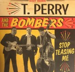 CD - T. Perry and the Bombers - Stop Teasing Me