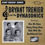 10inch - Bryant Trenier & The Dynasonics - Eight Rockin' Songs
