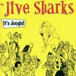 CD - Jive Sharks - It's Joogie