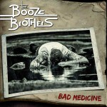 LP - Booze Brothers - Bad Medicine