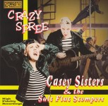 CD - Casey Sisters & the Salt Flat Stompers - Crazy Spree