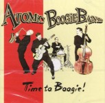 CD - Atomic Boogie Band - Time To Boogie