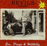 CD - Devils und Soehne - Sex, Drugs and Hillbilly