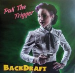 LP-2 - Backdraft - Pull The Triggerr
