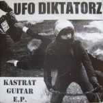 Single - UFO Diktatorz - Kastrat Guitar Ep