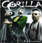 CD - Gorilla - Too Much For Your Heart