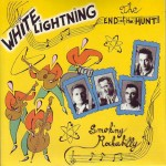 Single - White Lightning - Smokin Rockabilly