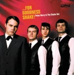 LP - Peter Berry & The Shake Set - ...For Goodness Shake!