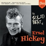 Single - Ersel Hickey - The Solid Beat Of