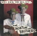 CD - Horton Brothers - Roll Back the Rug, It's...