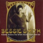 CD - Bessie Smith - Nobody Knows You When You're Down And Out