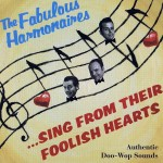 CD - Fabulous Harmonaires - Sing From Their Foolish Hearts