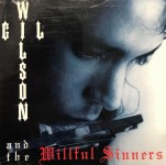 CD - Wilson Gil And The Willfull Sinners - self titled