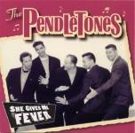 CD - Pendletones - She Gives Me Fever