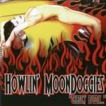 CD - Howlin' Moondoggies - Chasin Pussy