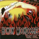 CD - Howlin' Moondoggies - Chasin Pussy