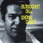 LP - Bloodshot Bill - Shook Shake