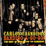 CD - Carlos & The Bandidos - Bandido-A-Go-Go