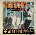 Single - Dale Rocka & The Vulcanoes - Do The Bop