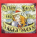 CD - Wendy Gail And The Lucky Shoes - For All Our Friends