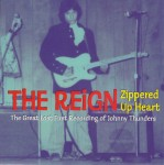 Single - Reign (Zippered Up Heart) - Unknown Group - I've Had Enough