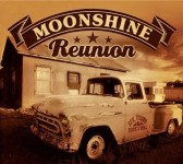 CD - Moonshine Reunion - Sex, Trucks, and Rock n Roll