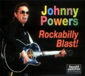 CD - Johnny Powers - Rockabilly Blast! - Live At The Magic Bag T