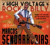 CD - Marcos Sendarrubias - High Voltage Rockabilly