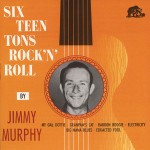 CD - Jimmy Murphy - Sixteen Tons Rock and Roll