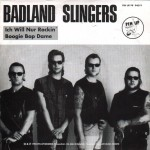 Single - Badland Slingers - Ich Will Nur Rockin', Boogie Bop Dam