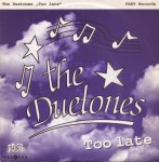 Single - Duetones - Too Late