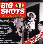 CD - Big Shots - None Of Your Business!