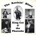 10inch - King Cat & the Pharaohs - The Rockin Blues