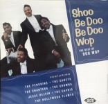 CD - VA - Shoo Be Doo Be Doo Wop 18 ballads and uptempo numbers of the Teen Queens, Crowns, Cliques, Cadets, Hollywood Flames...