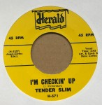 Single - Tender Slim - Don?t Cut Out On Me / I?m Checking Up