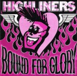 CD - Highliners - Bound For Glory