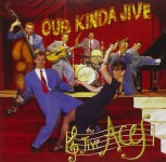 CD - Jive Aces - Our Kinda Jive