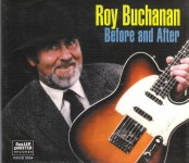 CD - Roy Buchanan - Before And After