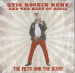 CD - Ztig Rockin Rune And The Beat Of Basic - The Filth And The Glory