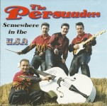 CD - Persuaders - Somewhere In The USA