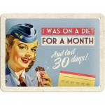 Tin-Plate Sign 15x20 cm - A Diet For A Month
