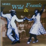CD - VA - More Wild And Frantic