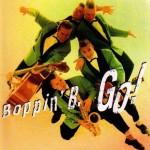 CD - Boppin' B. - Go