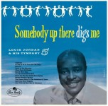 10inch - Louis Jordan - Somebody Up There Digs Me