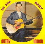 CD - Autry Inman - Be Bop Baby