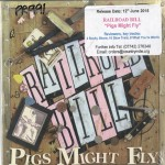 CD - Railroad Bill - Pigs Might Fly