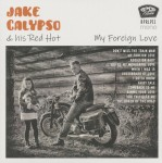 LP - Jake Calypso - My Foreign Love