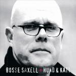 CD - Bosse Saxell - Hund & Katt