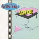 Single - Red Ball Dandy's - Rockin' House
