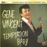 10inch - Gene Vincent - Temptation Baby - The Complete Columbia